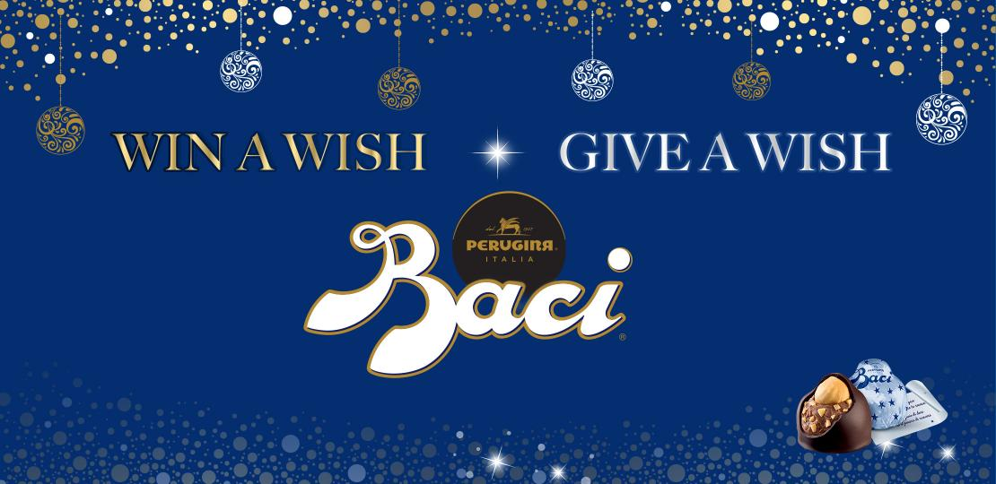 Win a wish, give a wish: Baci Christmas Contest